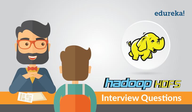 Feature Image - Hadoop HDFS Interview Questions - Edureka