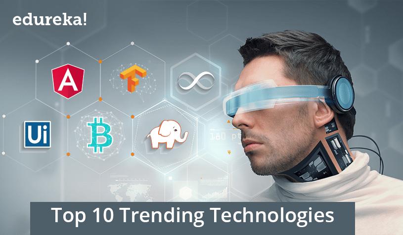 Top 10 Trending Technologies - Edureka