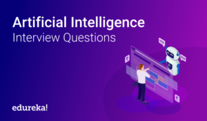 Artificial-Intelligence-Interview-Questions-Blog-1-300x175.png