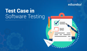 Test-Case-in-Software-Testing-300x175.jpg