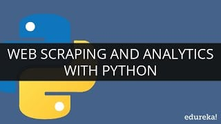 Web Scraping With Python - A Beginner's Guide | Edureka