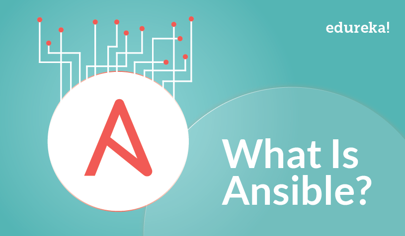 Ansible - What Is Ansible - Edureka