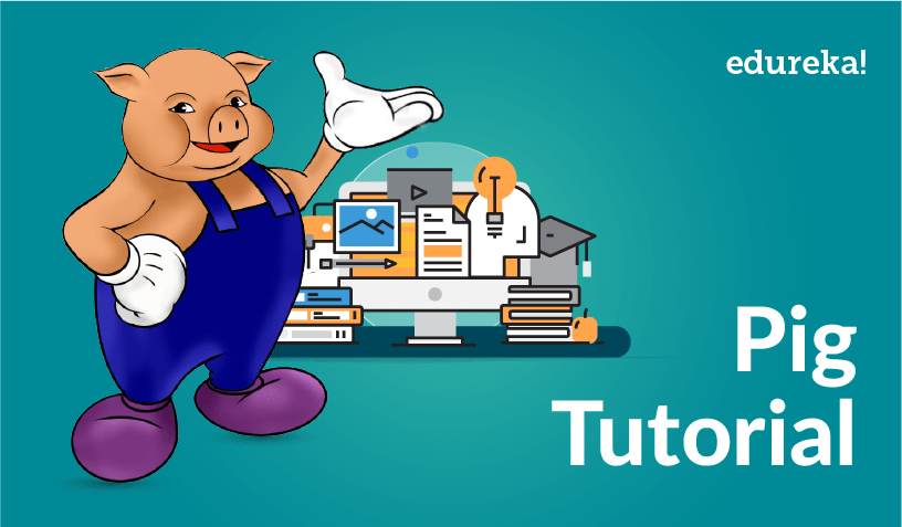 Pig Tutorial Feature Image - Pig Tutorial - Edureka