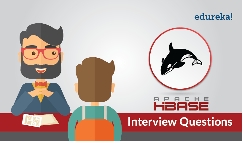 Apache HBase Interview Questions - Edureka