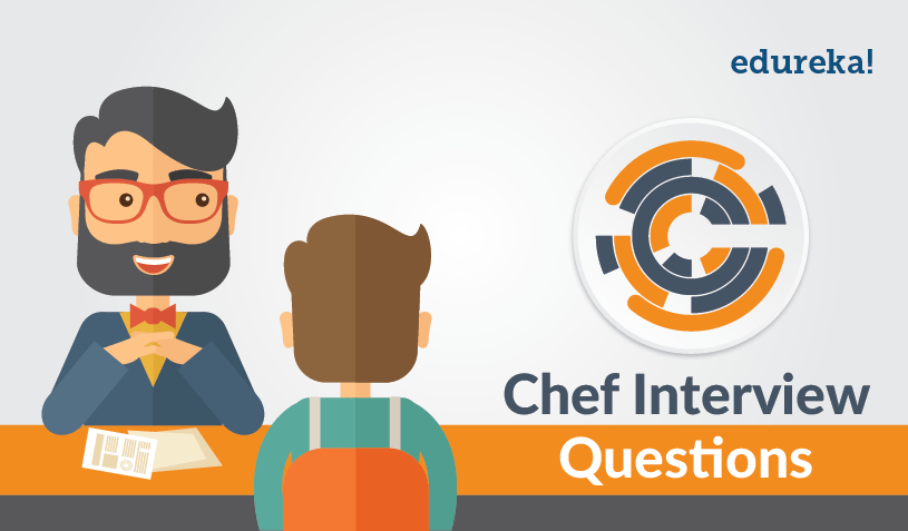 Chef Interview Questions - Edureka