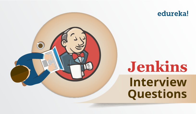 Jenkins Interview Questions - Edureka