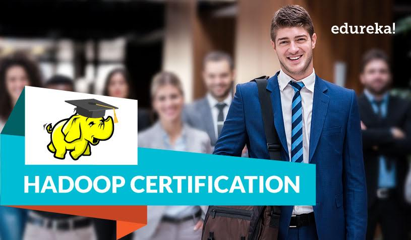 Hadoop Certification - Edureka