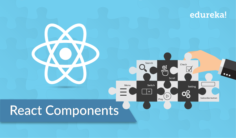 feature image - React Components - Edureka