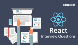 Top 50 React Interview Questions You Must Prepare ..