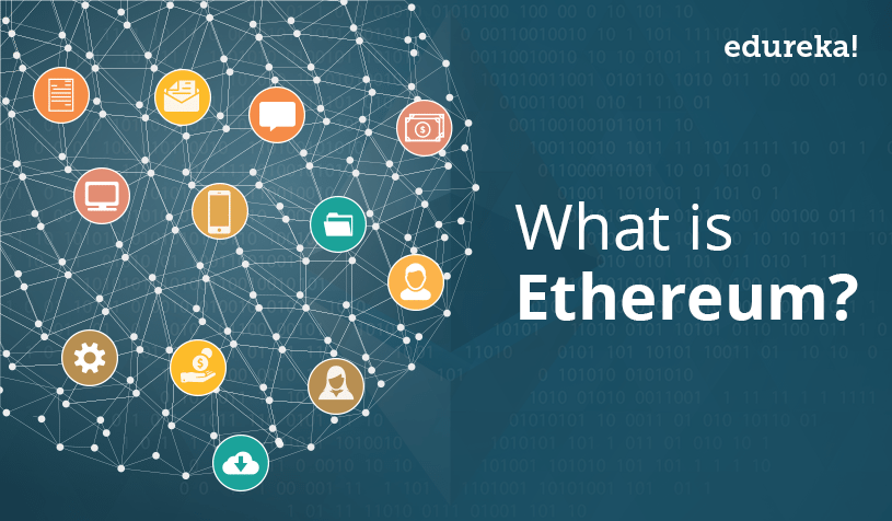What is Ethereum-edureka