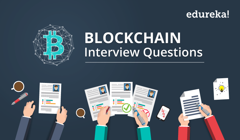 Blockchain Interview Questions - Edureka