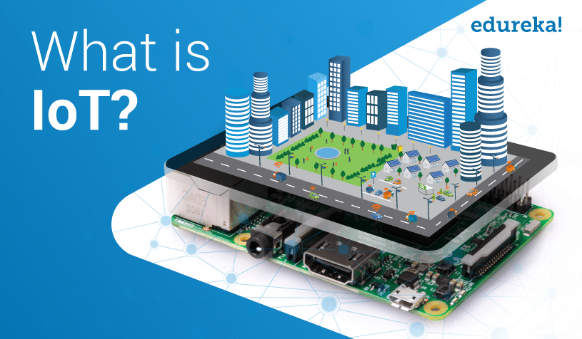 What is IoT (Internet of Things)? IoT Architecture Explained