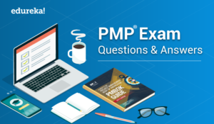 PMP® Exam Questions and Answers 2019 | PMP® Exam Prep | Edureka