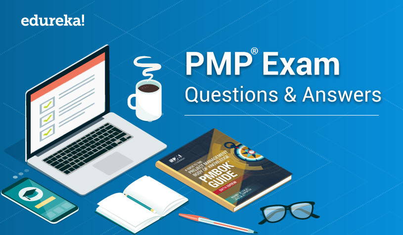 Feature Image - PMP® Exam Questions & Answers - Edureka