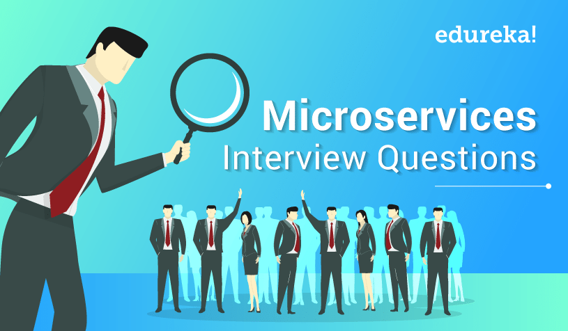 Microservices Interview Questions - Edureka