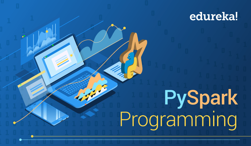 PySpark Programming | What is PySpark? | Introduction To