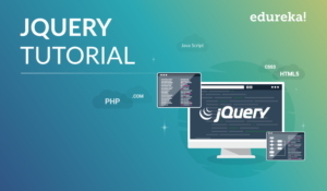 jQuery Tutorial For Beginners | A Complete Guide For Beginners | Edureka