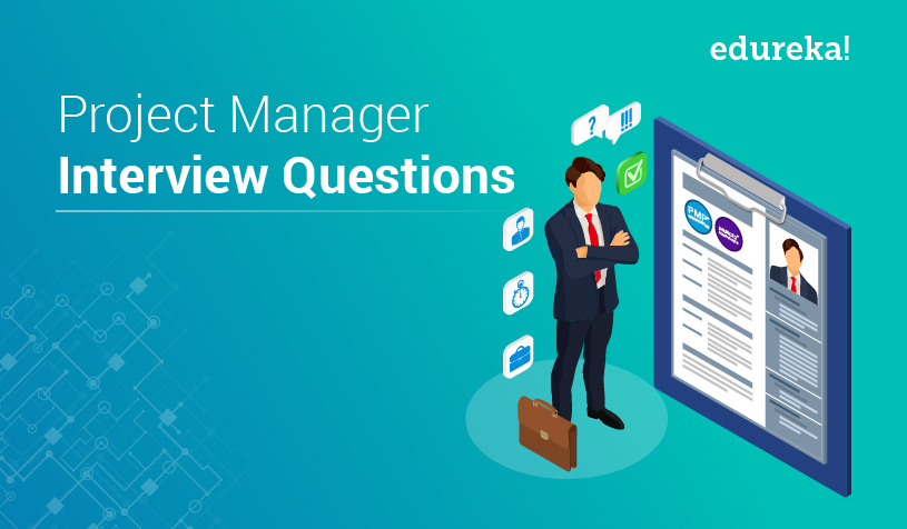 Feature Image - Project Manager Interview Question - Edureka