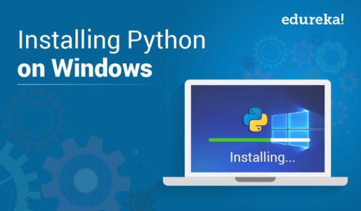 installing python on windows - edureka