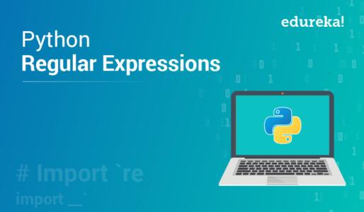 Regular Expressions using Python - Python RegEx - Edureka