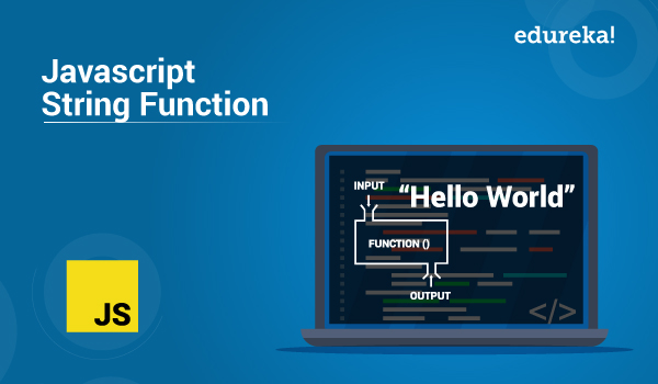20 JavaScript String Functions   String() Methods with Examples