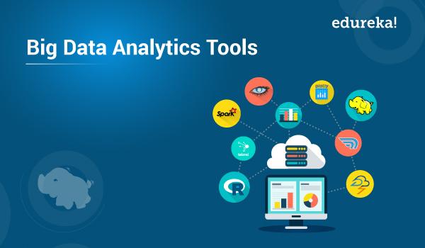 Big Data Analytics Tools with Their Key Features | Edureka
