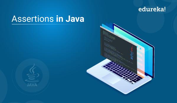 Assertions In Java   Java Programming Fundamentals   Edureka