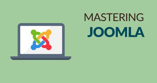 Mastering Joomla