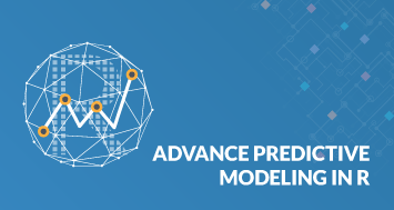 Advanced Predictive Modelling in R Certification Training