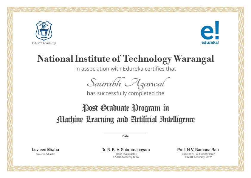 Post Graduate in Machine Learning & AI from NIT Warangal